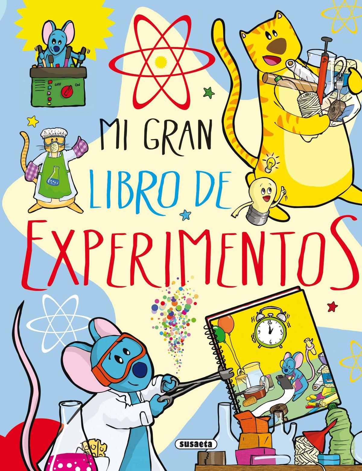Ciencia - Mi gran libro de experimentos