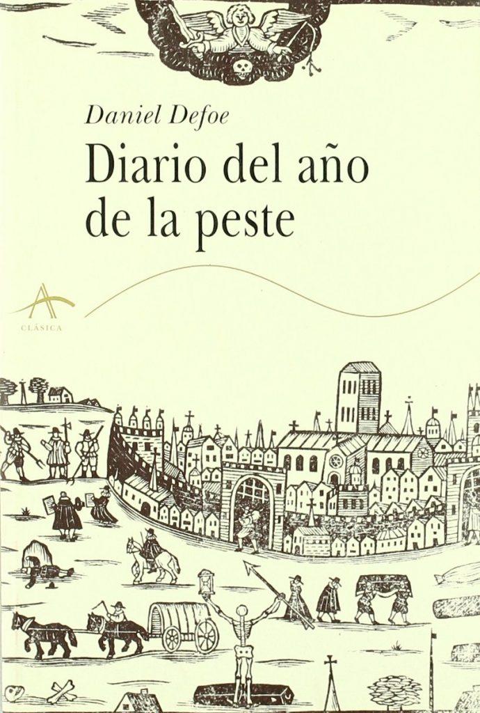 diario del año de la peste - Daniel Dafoe