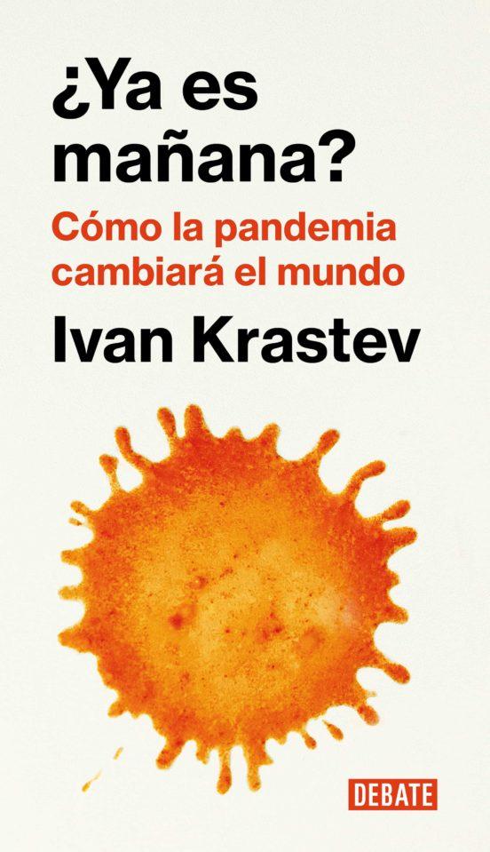 Ya es mañana - Ivan Krastev